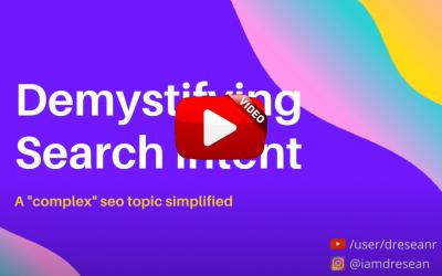 User Intent Optimization Case Study – VIDEO